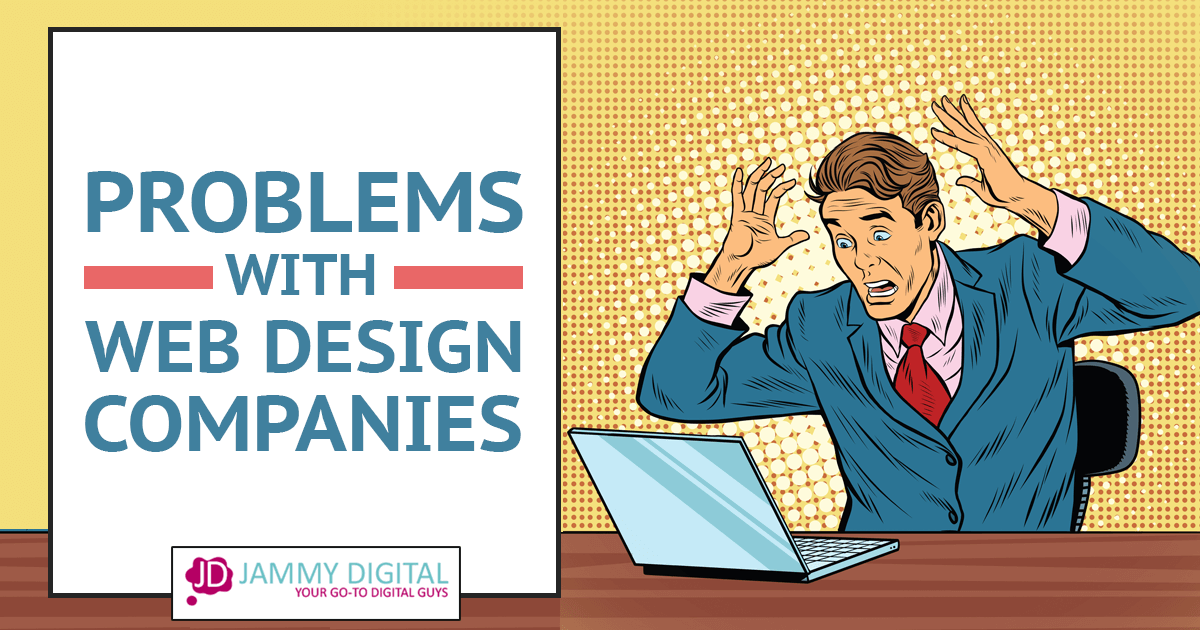 Problems with web design agencies