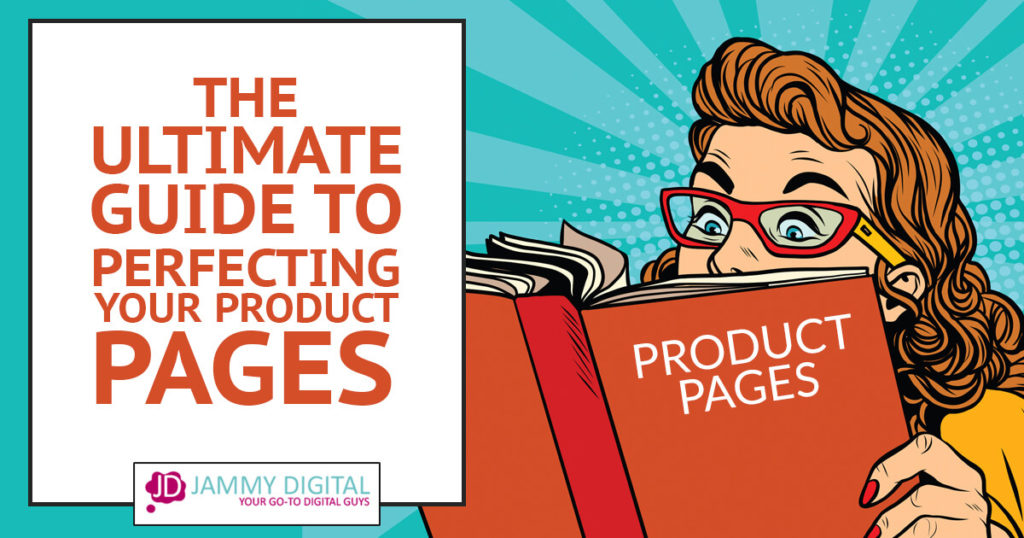 The Ultimate Guide to Perfecting Your Product Page