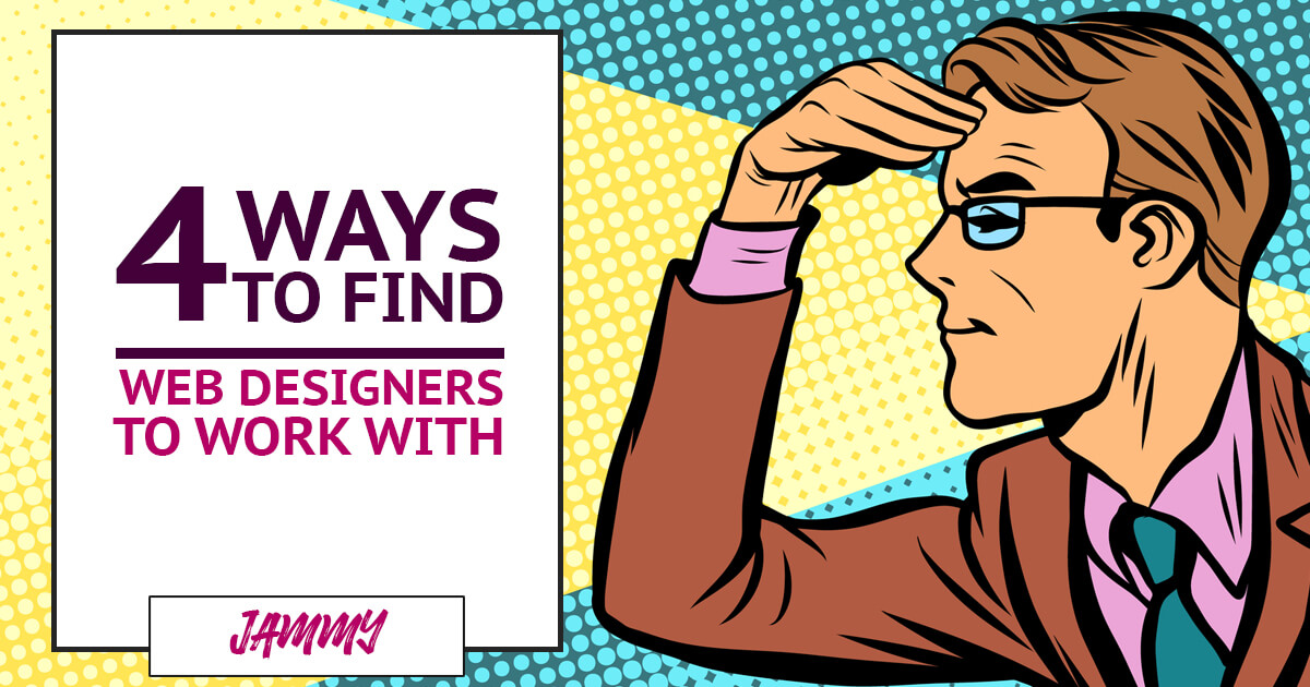 4 ways to find web designers to work with