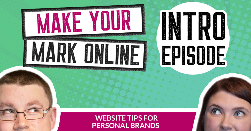 EP 0 - Introduction to the Make Your Mark Online Podcast