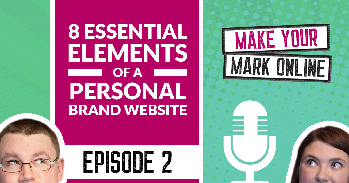 Ep 2 - What Should You Include on a Personal Brand Website?