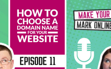 Ep 11 - How to choose a domain name for your website