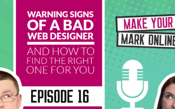 Ep 16 - Warning signs of a bad web designer