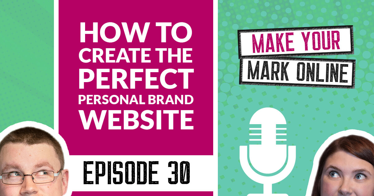 Ep 30 - How to create the Perfect Personal Brand Website