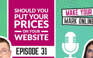 Ep 31 - Should You Put Your Prices on Your Website?