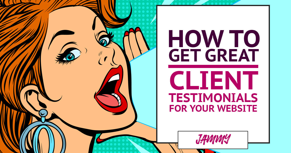 How to get client testimonials for your website