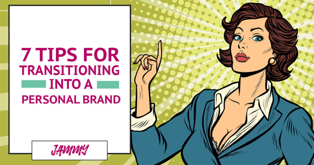 Transitioning in a Personal Brand