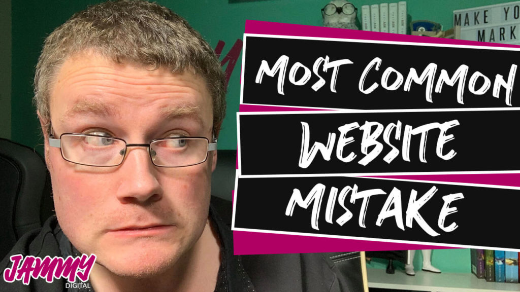 Most Common Website Mistake