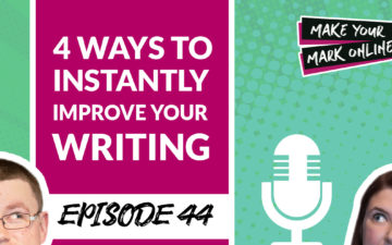 Ep 43- 4 Easy Ways To Instantly Improve Your Website Copy