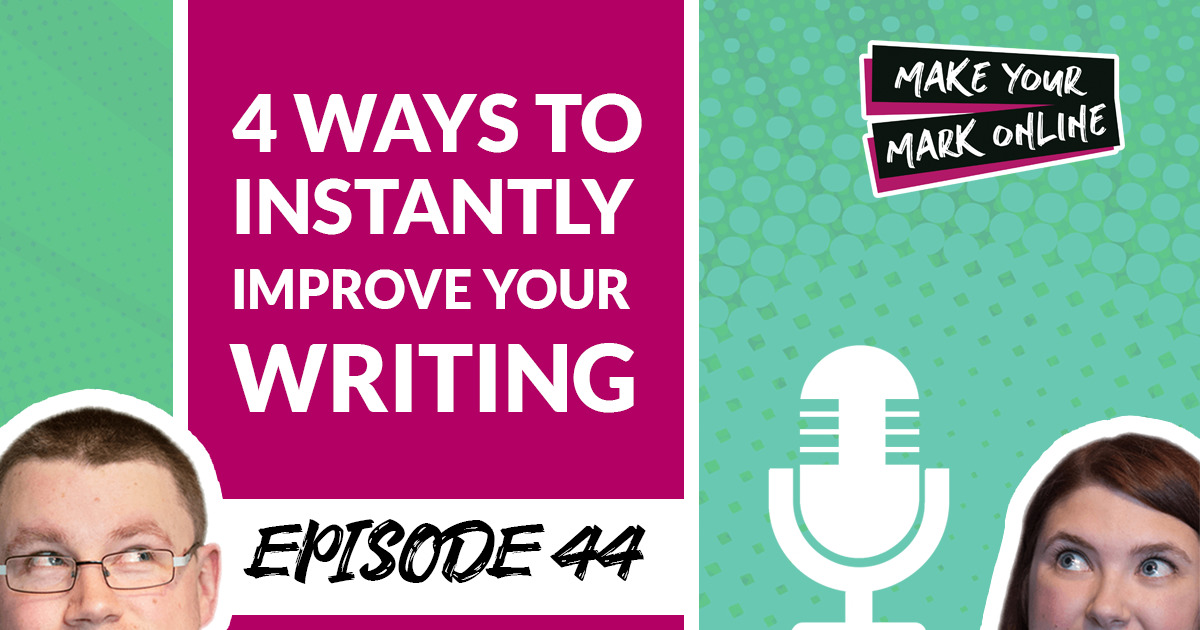 Ep 44- 4 Easy Ways To Instantly Improve Your Website Copy