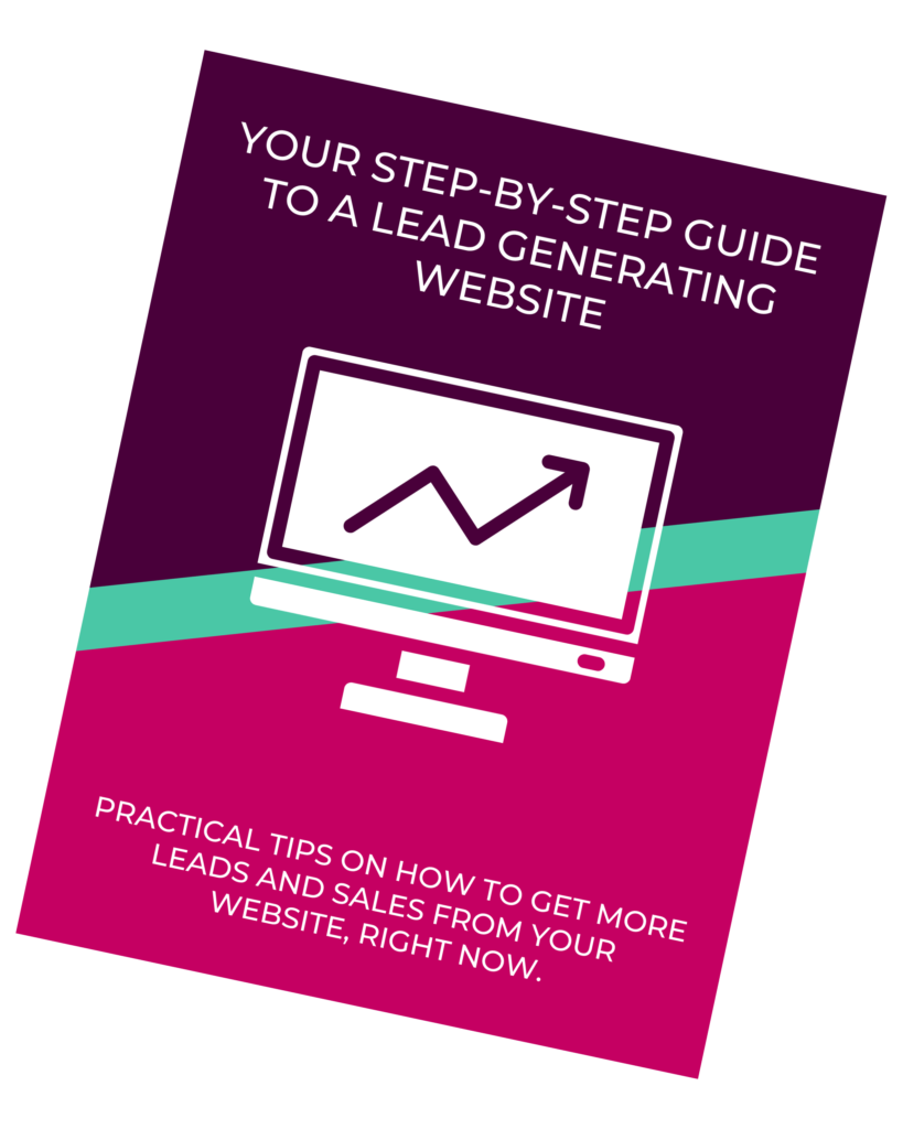Get More Leads From Your Website: The Guide