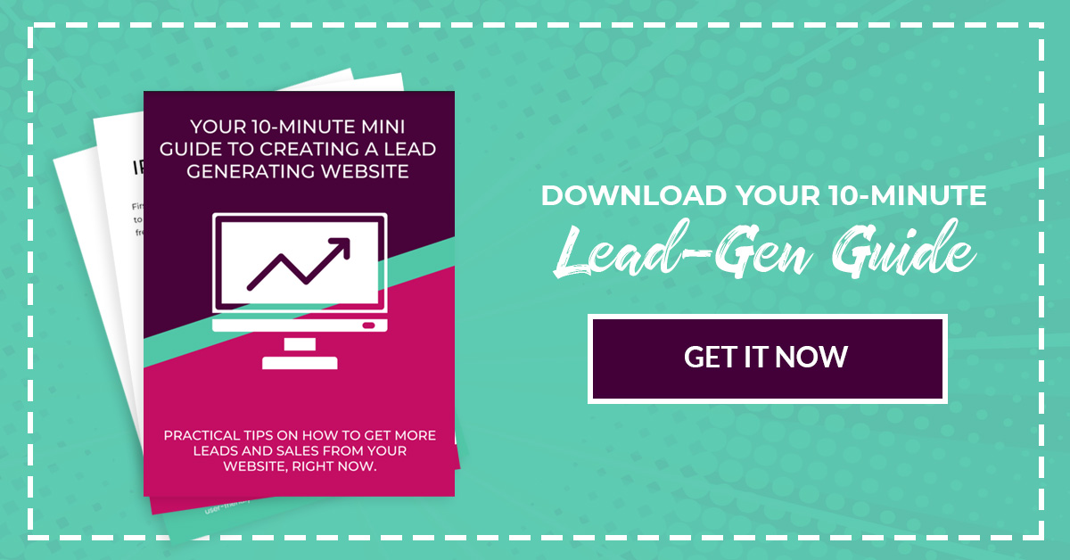 The Ultimate Guide to Generating More Leads From Your Website