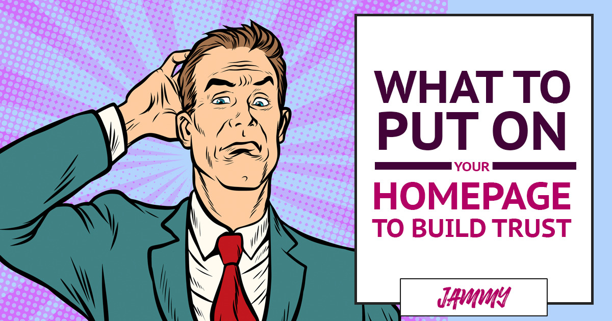 What You Should Put On Your Homepage To Increase Conversions?